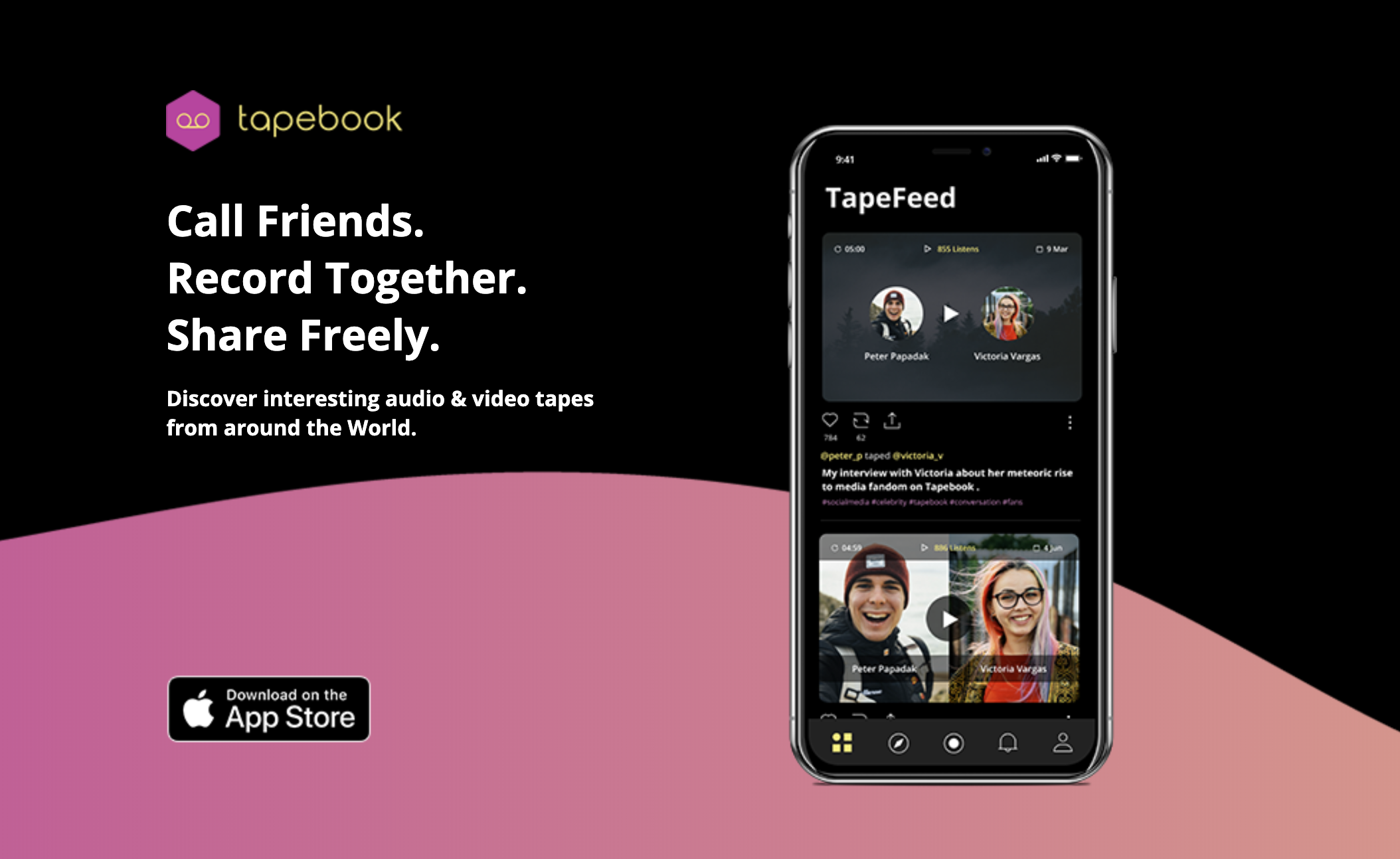 Tapebook: Call Friends. Record Together. Share Freely.